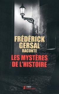 Les mystères de l'histoire