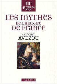 Les mythes de l'histoire