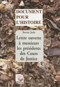 Lettre ouverte à messieurs les présidents des cours de justice