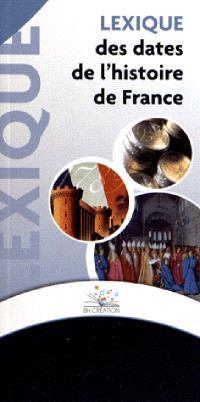 Lexique des dates de l'histoire de France