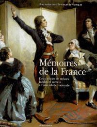 Mémoires de la France : deux siècles de trésors inédits et secrets à l'Assemblée nationale