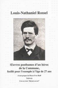 Oeuvres posthumes d'un héros de la Commune, fusillé pour l'exemple à l'âge de 27 ans