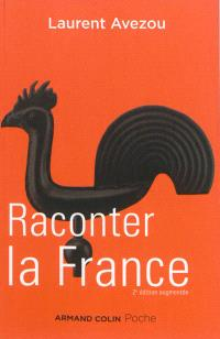 Raconter la France : histoire d'une histoire