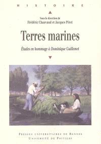 Terres marines : études en hommage à Dominique Guillemet