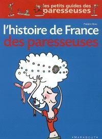 L'histoire de France des paresseuses
