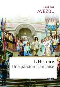 L'histoire : une passion française