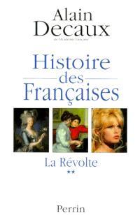 Histoire des Françaises. Volume 2, La révolte