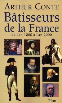Bâtisseurs de la France : de l'an 1000 à l'an 2000