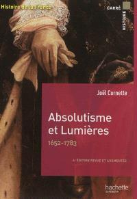 Histoire de la France, Absolutisme et Lumières, 1652-1783