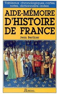 Aide-mémoire d'histoire de France