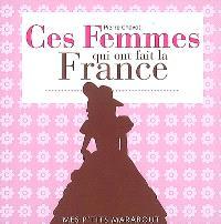 Ces femmes qui ont fait la France