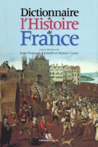 Dictionnaire de l'histoire de France
