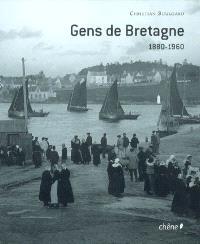 Gens de Bretagne : 1880-1960