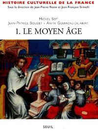 Histoire culturelle de la France. Volume 1, Le Moyen Age