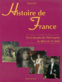 Histoire de France : de la dynastie des Mérovingiens au début du XXIe siècle