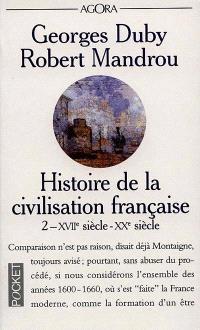 Histoire de la civilisation française. Volume 2, XVIIe siècle-XXe siècle