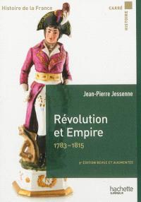 Histoire de la France, Révolution et Empire, 1783-1815
