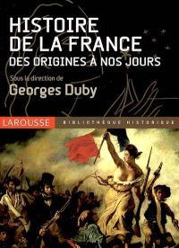 Histoire de la France : des origines à nos jours