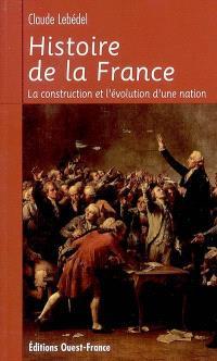 Histoire de la France : la construction et l'évolution d'une nation