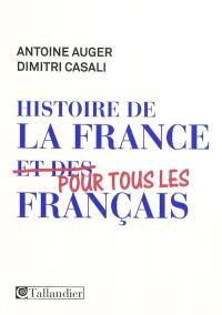 Histoire de la France : pour tous les Français