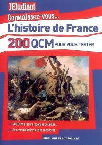 L'histoire de France : 200 QCM pour vous tester
