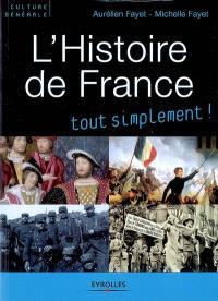L'histoire de France : des origines à nos jours