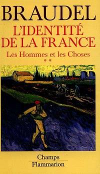 L'identité de la France. Volume 3, Les Hommes et les choses : 2e part.