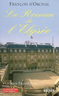 Le roman de l'Elysée