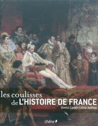 Les coulisses de l'histoire de France