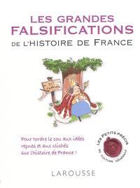 Les grandes falsifications de l'histoire de France