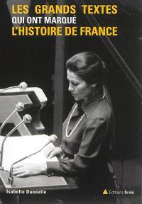 Les grands textes qui ont marqué l'histoire de France