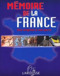 Mémoire de la France : des origines à nos jours