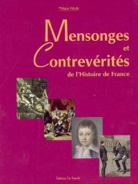 Mensonges et contrevérités de l'Histoire de France