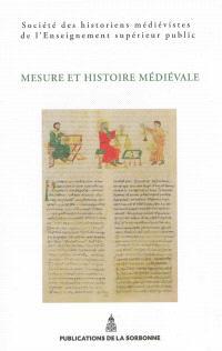 Mesure et histoire médiévale
