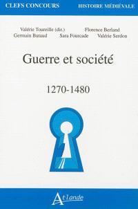 Guerre et société, 1270-1480