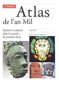 Atlas de l'an mil : sociétés et cultures dans le monde : les premiers liens