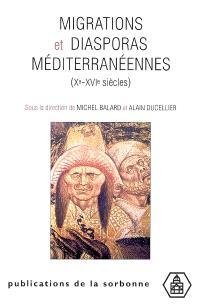 Migrations et diasporas méditerranéennes, Xe-XVIe siècles : actes du colloque de Conques, octobre 1999