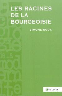 Les racines de la bourgeoisie : Europe, Moyen Age