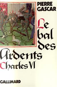 Charles VI : le bal des Ardents