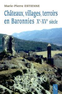 Châteaux, villages, terroirs en Baronnies Xe-XVe siècle