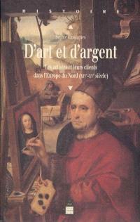 D'art et d'argent : les artistes et leurs clients dans l'Europe du Nord, XIIIe-XVe siècle