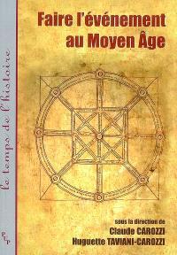 Faire l'événement au Moyen Age