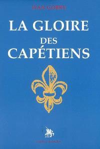 La gloire des Capétiens