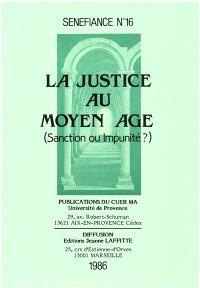 La Justice au Moyen Age : sanction ou impunité ?