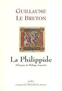 La Philippide : l'épopée de Philippe Auguste
