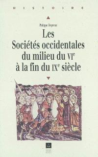 Les sociétés occidentales du milieu du VIe siècle à la fin du IXe siècle