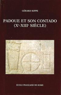 Padoue et son contado : Xe-XIIIe siècle : société et pouvoirs