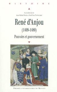René d'Anjou (1409-1480) : pouvoirs et gouvernement