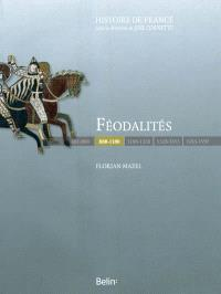 Féodalités : 888-1180