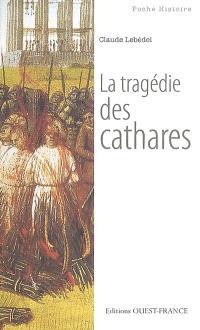 La tragédie des cathares